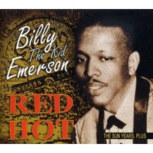 "BILLY (THE KID) EMERSON ""RED HOT - THE SUN YEARS"" CD"