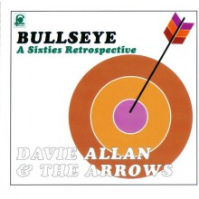"DAVIE ALLAN & THE ARROWS ""BULLSEYE"" cd"