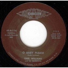 "Earl Williams And His Quintette ""O Baby Please/You Ain't Puttin' Out Nothing But The Light"" 7"""