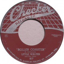 "LITTLE WALTER ""MY BABE/ ROLLER COASTER"" 7"""