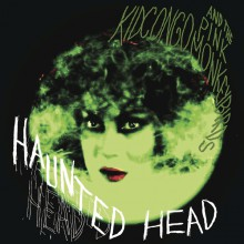 "KID CONGO & THE PINK MONKEY BIRDS ""Haunted Head"" LP"