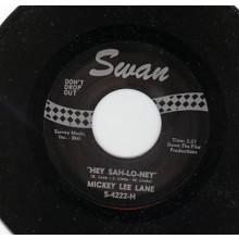 """MICKEY LEE LANE """"HEY SAH- LO-NEY"""" / WES DAKUS """"SOUR BISCUITS"""" 7"""""""