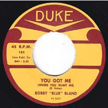 "BOBBY BLAND ""YOU GOT ME WHERE YOU WANT ME"" 7"""