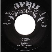 """GABRIEL & THE ANGELS """"CHUMBA"""" / ROBBIE """"ROBINSON GOOFIN'"""" 7"""""""