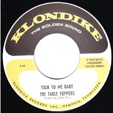 """TABLE TOPPERS """"TALK TO ME BABY"""" 7"""""""