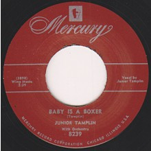 "JUNIOR TAMPLIN ""BABY IS A BOXER"" / ""WOO WOO"" MOORE ""SOMETHING'S WRONG"" 7"""