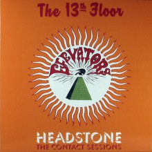 "13th FLOOR ELEVATORS ""Headstone: The Contact Sessions"" LP"