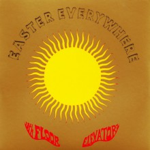 """13th FLOOR ELEVATORS """"EASTER EVERYWHERE"""" LP"""