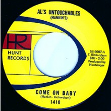 "AL'S UNTOUCHABLES ""COME ON BABY/STICK AROUND"" 7"""