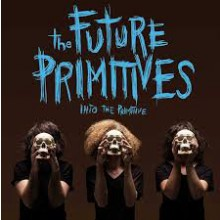 "FUTURE PRIMITIVES ""Into The Primitive"" LP"