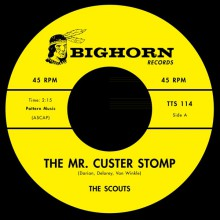 """SCOUTS / RUSTY ISABELL """"The Mr. Custerstomp / Firewater (Sew Dew)"""" 7"""""""