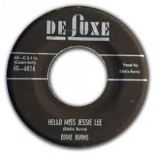 "Pee Wee Hughes And The Delta Duo ""Country Boy Blues"" / Eddie Burns ""Hello Miss Jessie-Lee"" 7"""