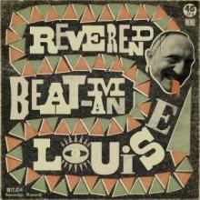 "REVEREND BEAT-MAN ""LOUISE"" 7"""