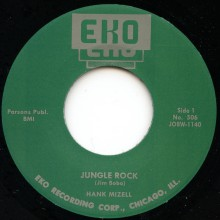 "HANK MIZELL ""Jungle Rock / I'm Ready"" 7"""