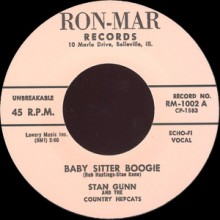 "STAN GUNN ""BABY SITTER BOOGIE"" b/w JACK RIVERS ""CALL ON ME"" 7"""