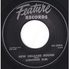 "LIGHTNIN' SLIM ""NEW ORLEANS BOUND""/ MR. RAIN ""WHO DAT?"" 7"""
