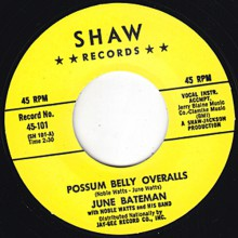 "June Bateman With Noble Watts & His Band ""Possum Belly Overalls/Go Away Mr. Blues"" 7"""