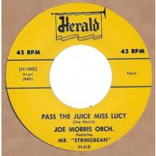 "Joe Morris Orchestra ""Pass The Juice Miss Lucy / Who's Gonna Cry For Me"" 7"""