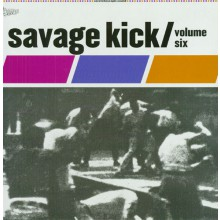SAVAGE KICK Volume 6 LP