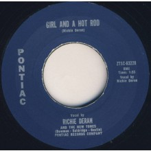 "Richie Deran & The New Tones ""Girl And A Hot Rod/Little Willie"" 7"""