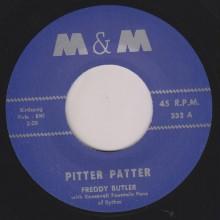 "FREDDY BUTLER ""PITTER PATTER / BOOGIE TWIST"" 7"""