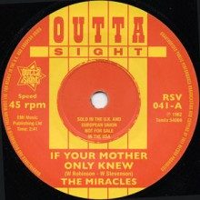 """MIRACLES """"If Your Mother Only Knew/ That's The Way I Feel"""" 7"""""""