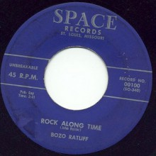 "Bozo Ratliff ""Rock Along Time/Let Me In"" 7"""