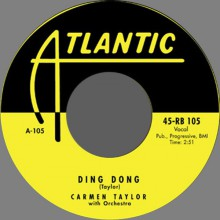 "CARMEN TAYLOR ""Ding Dong / Big Mamou Daddy"" 7"""