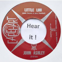 "JOHN ASHLEY ""Little Lou"" 7"""