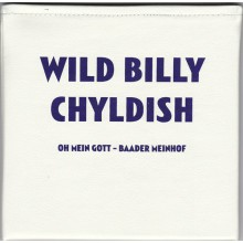 "BILLY CHILDISH CTMF ""Oh Mein Gott Baader Meinhof / Joseph Beuys Flys Again"" 7"""