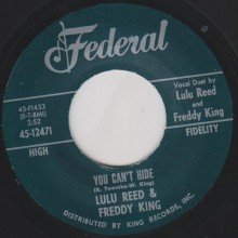 "FREDDY KING & LULU REED ""YOU CAN'T HIDE/ WATCH OVER ME"" 7"""