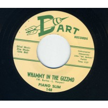 """PIANO SLIM """"WHAMMY IN THE GIZZMO / SQUEEZING"""" 7"""""""