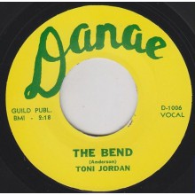 "TONI JORDAN ""THE BEND / I CAN'T FORGET"" 7"""