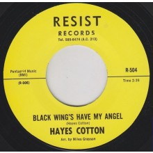"""HAYES COTTON """"BLACK WINGS HAVE MY ANGEL / I'LL BE WAITING"""" 7"""""""