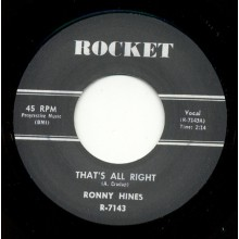 "RONNY HINES ""I Got A Woman/ Thats All Right"" 7"""