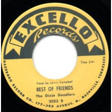 """DIXIE DOODLERS """"SHE WAS ALL I HAD / BEST OF FRIENDS"""" 7"""""""