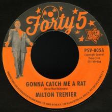 """MILTON TRENIER/ DEAN JONES """"GONNA CATCH ME A RAT"""" 7"""""""