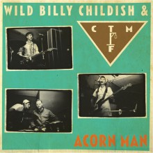 "BILLY CHILDISH & CTMF ""ACORN MAN"" LP"