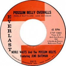 "JUNE BATEMAN ""POSSUM BELLY OVERALLS"" 7"""