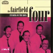 "FAIRFLIELD FOUR ""STANDING ON THE ROCK"" CD"