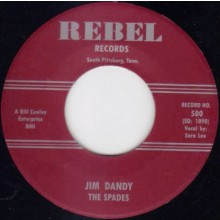 "SPADES ""JIM DANDY/HEY, HEY"" 7"""
