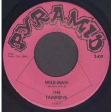 """TAMRONS """"Wild-Man / Stop, Look, Listen"""" 7"""""""