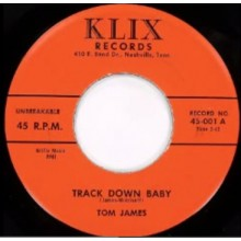 "TOM JAMES ""Track Down Baby/ Hey Baby"" 7"""
