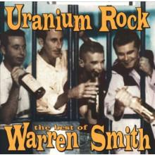 "WARREN SMITH ""URANIUM ROCK"" CD"