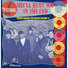 "TEENAGE SHUTDOWN ""SHE'LL HURT YOU IN THE END"" LP"
