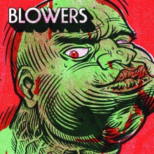 "BLOWERS ""S/T"" LP"