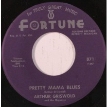 "ARTHUR GRISWOLD ""PRETTY MAMA BLUES / TRYING FOR A FUTURE"" 7"""