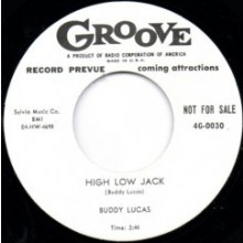 BUDDY LUCAS HIGH LOW JACK/ LARRY DALE YOU BETTER HEED MY WARNING