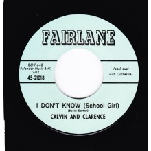 "CALVIN & CLARENCE ""I DON'T KNOW / I WANNA DANCE"" 7"""