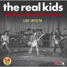 "REAL KIDS ""We Don't Mind If You Dance"" CD"